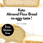 KETO ALMOND FLOUR BREAD