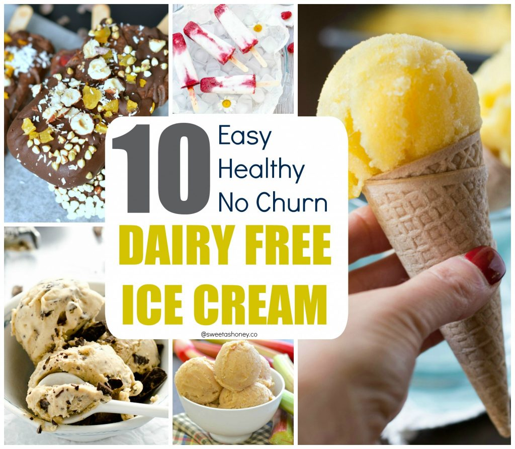 10 Dairy Free Ice Cream Recipe Easy, Healthy, No Churn