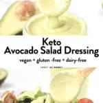 Keto Avocado Salad Dressing