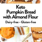 Keto Pumpkin Bread with Almond Flour