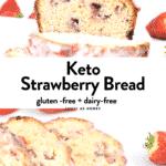 Keto Strawberry Bread