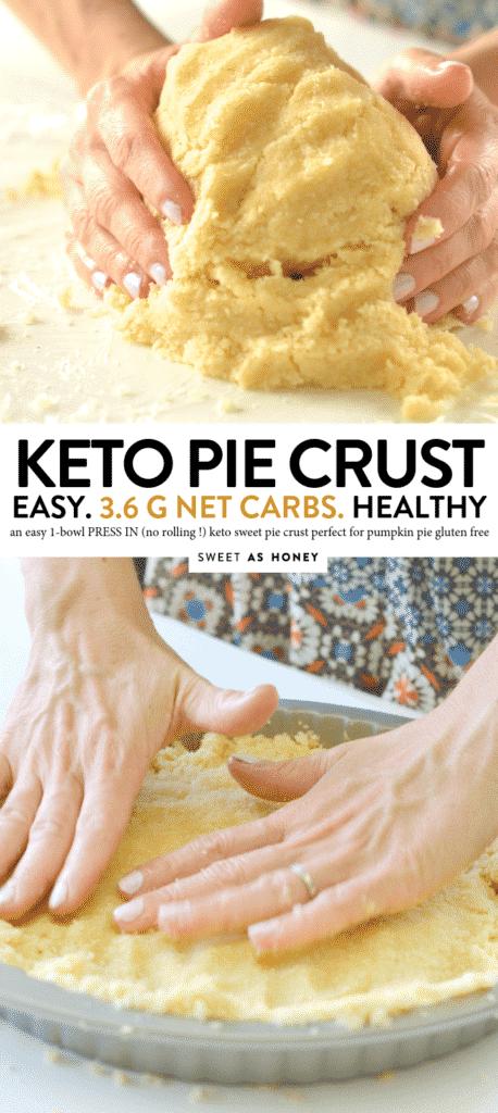 KETO SWEET PIE CRUST gluten free #keto #crust #lowcarb #glutenfree #healthy #4ingredients #easy #ketorecipes #pie #baking