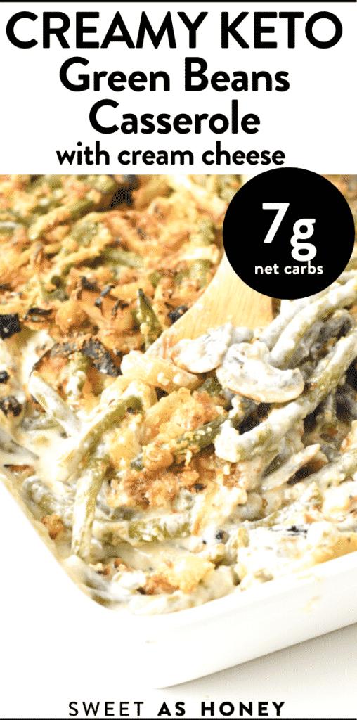The best Keto green bean casserole
