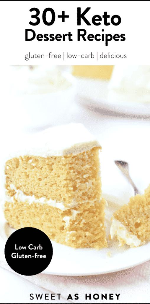 30+ Keto Dessert Recipes