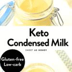 Keto Condensed Milk 0.9 g net carb