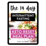 The 14-day Intermittent Fasting Keto Reset Meal Plan – Tablet