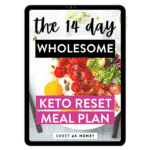The 14-day Wholesome Keto Reset Meal Plan – Tablet