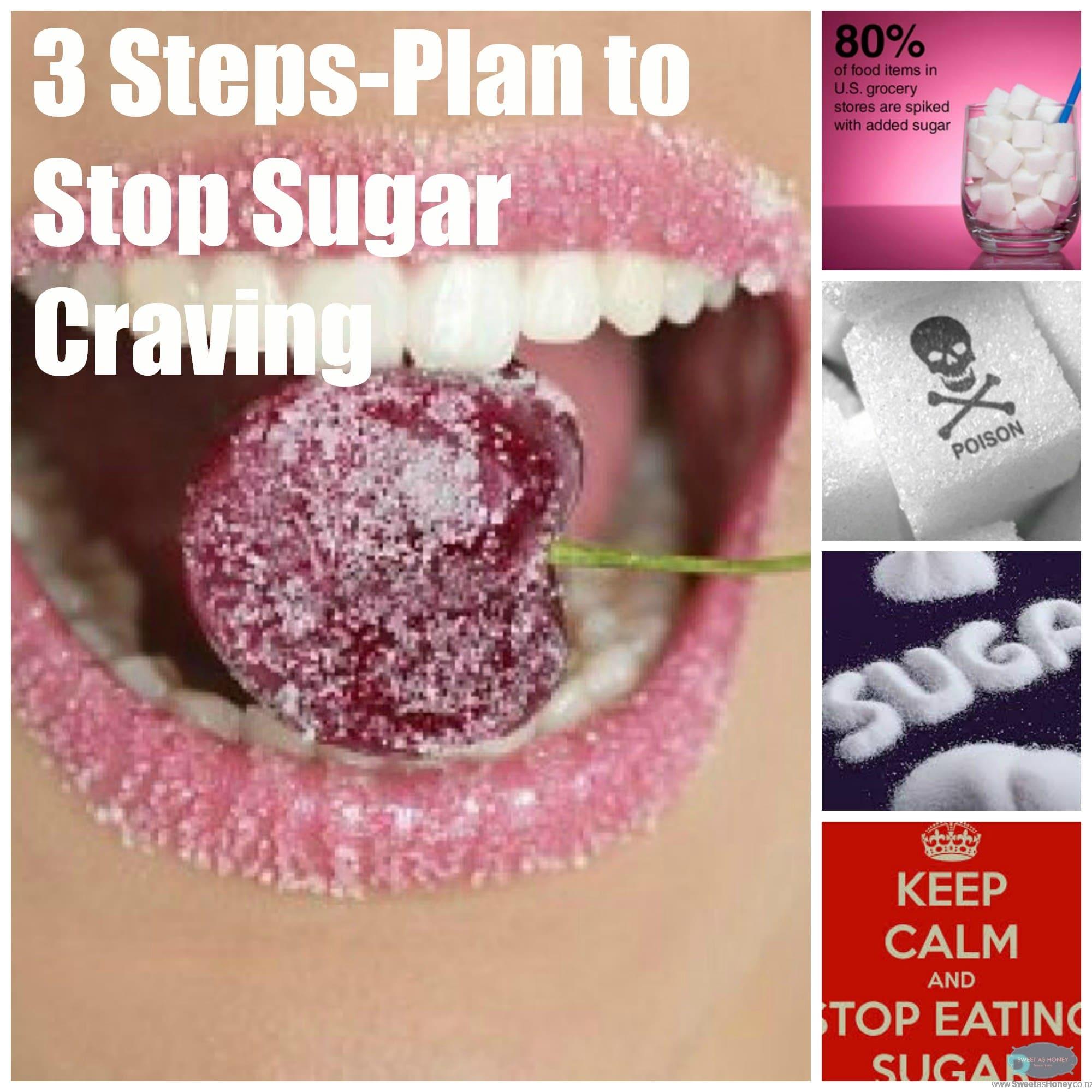 3 Steps Plan to Stop Sugar Craving